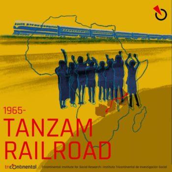 Tanzam Railway. In 1965