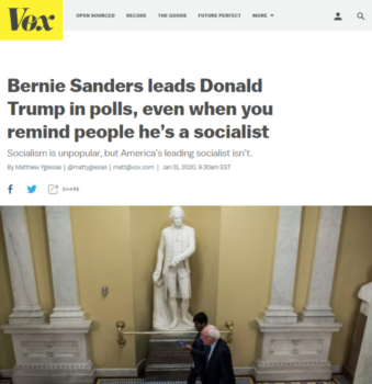 "Bernie Sanders continues to beat Donald Trump in polls even when you remind people that he's ""a socialist who supports a government takeover of healthcare and open borders"" (Vox, 1/31/20)."