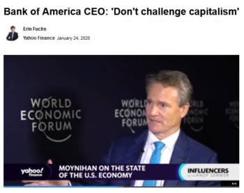Bank of America's CEO spells out what used to be an unspoken rule in US politics and media (Yahoo! Finance, 1/24/20).