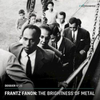 | Dossier No 26 Frantz Fanon | MR Online