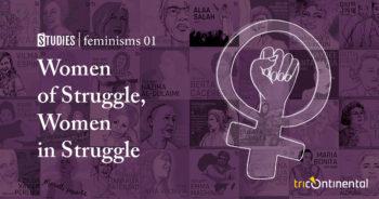 | Women of struggle women in struggle | MR Online