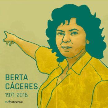 | Berta Caceres | MR Online