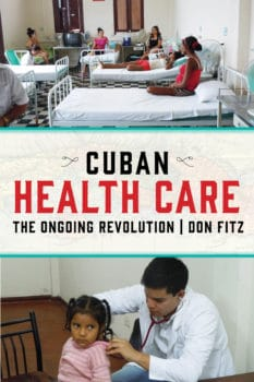 Cuban Healthcare: The Ongiong Revolution