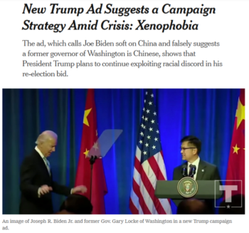 The New York Times (4/10/20) is able to identify Trump's attempt to tie Biden to anti-Chinese messages for what it is—but not so much when the attacks go in the other direction.