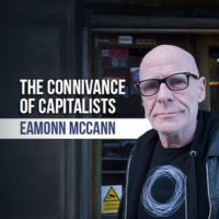 The Connivance of Capitalists written by Eamonn McCann