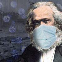 Coronavirus has reinforced Karl Marx's critique of capitalism