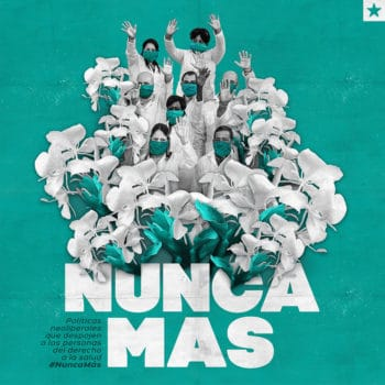 Nunca más | Never Again Havana, Cuba Kalia Venereo / Dominio Cuba 'Neoliberal policies that deprive people of the right to health #NeverAgain'. This piece represents the Cuban doctors who set out to overcome the pandemic through solidarity. It was created for the organisation Dominio Cuba in support of the convocation of French organisations and celebrities for a global social media campaign to promote a future without neoliberal policies, which deprive people of the right to health.