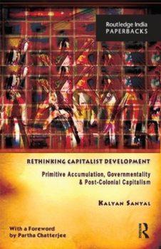 Sanyal's Rethinking Capitalist Development