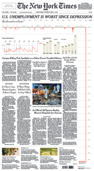 The New York Times (5/9/20) featured a chart of job losses that stretched all the way down the front page.