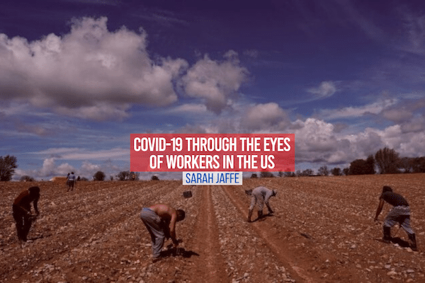 COVID-19: Through the Eyes of Workers in the US