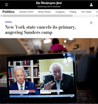 "The Washington Post (4/27/20) frames the cancellation of democratic elections for New York State's leading party as a matter of concern for the ""Sanders camp."""