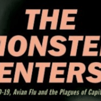Mike Davis, The Monster Enters: COVID-19, Avian Flu and the Plagues of Capitalism, (OR Books 2020), 204pp.