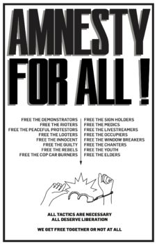 A solidarity poster distributed in Seattle calling for the dismissal of charges against all the participants in the revolt.