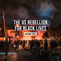 The US Rebellion for Black Lives