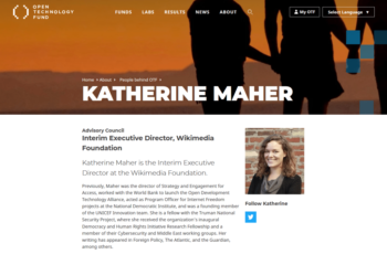 Wikimedia Foundation executive director Katherine Maher is a member of the advisory board of the U.S. government's technology regime-change arm the Open Technology Fund (OPT)
