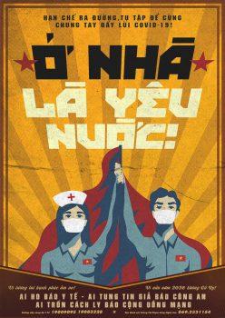 Ở nhà là yêu nước! ('To stay at home is to love your country!'), Vietnam, 2020. Hiep Le Duc