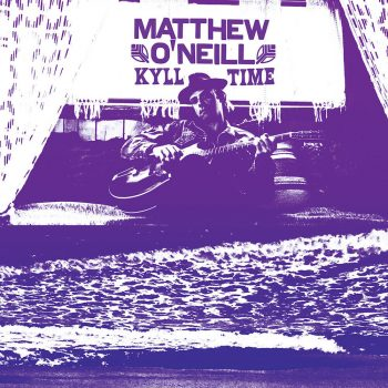 MATTHEW O'NEILL - KYLL TIME