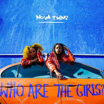NOVA TWINS - WHO ARE THE GIRLS