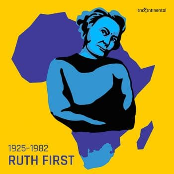 | Ruth First | MR Online