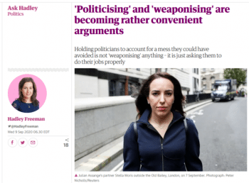 """Guardian columnist Hadley Freeman (9/9/20) turned a reader's question about """"liv[ing] in a time of so much insecurity"""" into a bizarre rant against Julian Assange and his partner, Stella Moris."""
