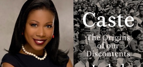 "Isabel Wilkerson's Book ""Caste"" and the Discontent of a Ruling Class in Crisis"