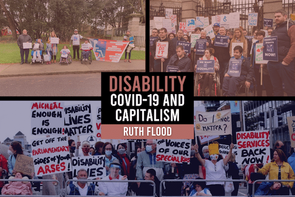 Disability, Covid and Capitalism