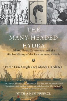 The Many-Headed Hydra by Peter Linebaugh and Marcus Rediker