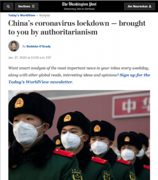 "Outlets like the Washington Post (1/27/20) condemned China's effective measures to halt the Covid-19 outbreak as ""authoritarianism."""