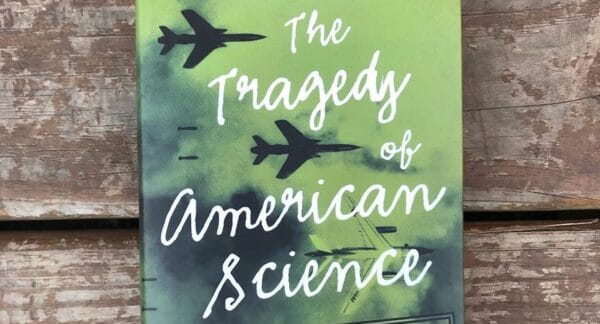 Clifford D. Conner, The Tragedy of American Science: From Truman to Trump, Haymarket Books, 2020, 300 pages