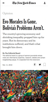 | The New York Times 111119 editorialized that forcing out the Bolivian president who had just been reelected by a margin of more than 10 percentage points was the only remaining option | MR Online