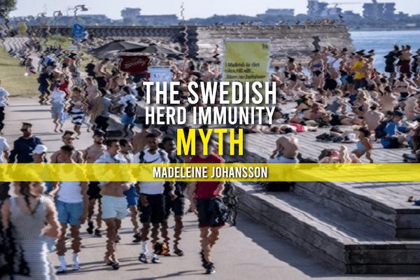 Sweden Herd Immunity Myth
