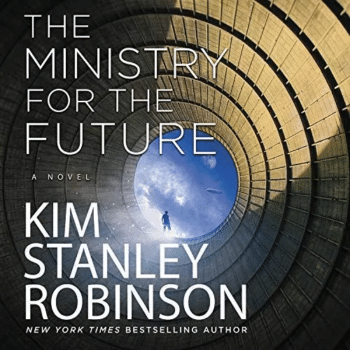 | Kim Stanley Robinsons Ministry for the Future | MR Online