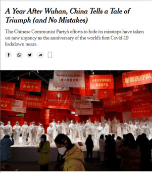 """""""China's leaders have little interest in dwelling on the past or revisiting their mistakes,"""" say journalists from a much smaller country where 87 times as many people have now died from Covid (New York Times, 1/10/21)."""