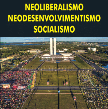   Neoliberalismo Neodesenvolvimentismo socialismo   MR Online