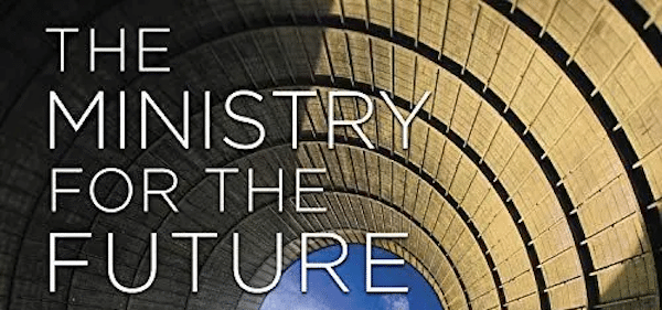 Kim Stanley Robinson's 'Ministry for the Future'