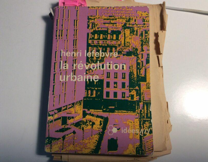   Henri Lefebvre Urban Revolution 1970 edition   MR Online