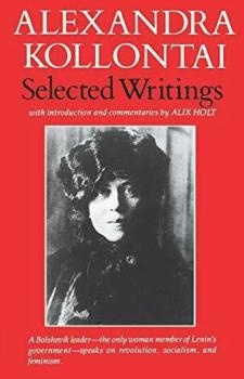 | Selected Writings by Alexandra Kollontai | MR Online