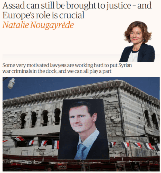 The Guardian's Natalie Nougayrède (3/1/19) presented the arrest of Bashar al-Assad as a matter of legal spadework rather than military invasion.