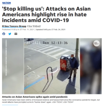USA Today (2/11/21) acknowledges that Covid messaging can encourage hate crimes, but doesn't examine corporate media's participation in the new cold war against China.
