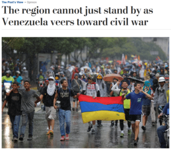 "Rather than ""stand[ing] by as Venezuela veers toward civil war,"" the Washington Post (6/30/17) appears to want the US to actively intervene to make civil war more likely."