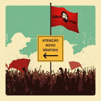 | Attention new direction Lulas renewed eligibility to run for president which had been taken away in 2018 has the potential to change the entire political scenario in Brazil Cristiano Siqueira crisvector Design Ativista 2019 | MR Online
