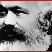 Karl Marx: March Ye Workers, and the World Shall be Free!