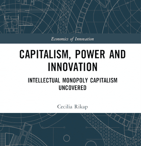| Intellectual monopoly capitalism and its effects on development | MR Online