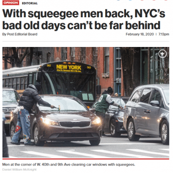 | To the New York Post 21820 squeegee men have long been a terrifying symbol of disorder | MR Online