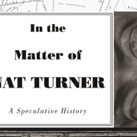 Christopher Tomlins, In the Matter of Nat Turner: A Speculative History. Princeton University Press, 2020.