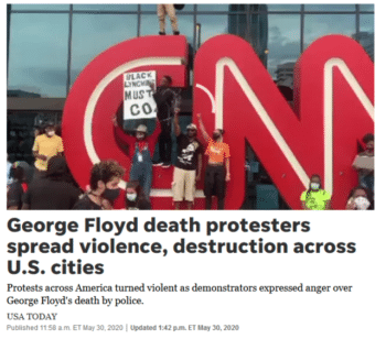 USA Today's headline (5/30/20) presented overwhelmingly peaceful protests against police racism as dangerously violent.