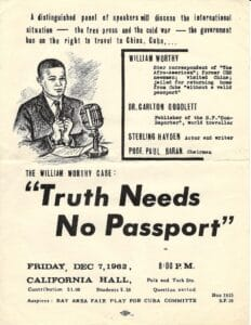 | Flyer for 1962 panel discussion with journalist William Worthy Source Clark Archives | MR Online