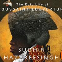 'Black Spartacus: The Epic Life of Toussaint Louverture'