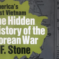 The Hidden History of the Korean War (1952) I. F. Stone