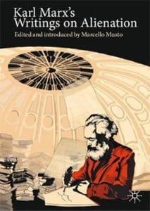 | Karl Marxs Writings on Alienation | MR Online